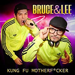 Kung Fu Motherfucker [Explicit]