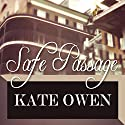 Safe Passage (       UNABRIDGED) by Kate Owen Narrated by E.V. Grove