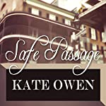 Safe Passage | Kate Owen