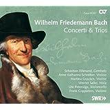 Bach W.F. : Concerti & Trios.