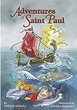Adventures of Saint Paul