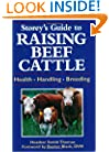 Storey's Guide to Raising Beef Cattle: Health/Handling/Breeding