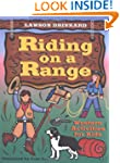 Riding on a Range: Western Activities...