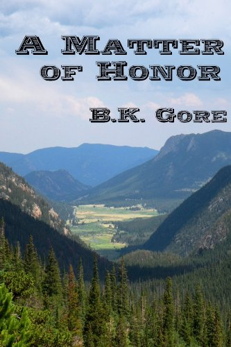 A Matter of Honor (Jeb Taylor Series)