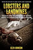 img - for Lobsters and Landmines: Another Nine Disturbing Short Stories about the Darker Side of Human Nature (Vol. 2) book / textbook / text book