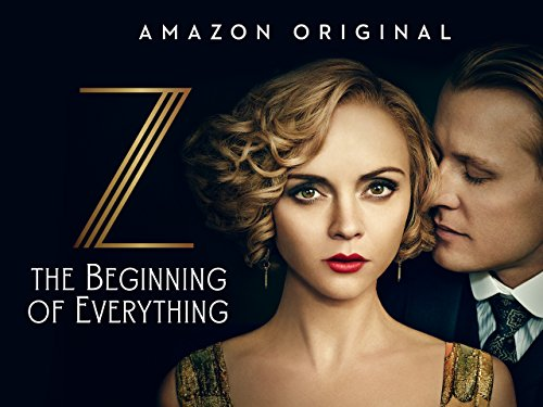 Z: The Beginning of Everything  Season 1 [Ultra HD]