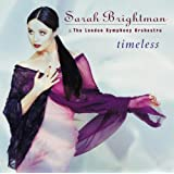 Timeless ~ Sarah Brightman
