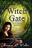 Witch Gate (Fae of Calaveras Book 3)