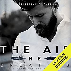 The Air He Breathes Audiobook by Brittainy Cherry Narrated by Brian Pallino, Erin Mallon