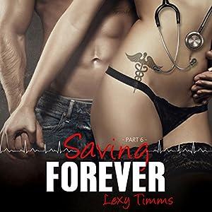 Saving Forever, Part 6 Audiobook