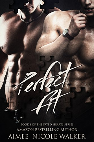 Perfect Fit: Book 4 of the Fated Hearts Series PDF