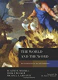 The World and the Word: An Introduction to the Old Testament (0805440313) by Merrill, Eugene H.