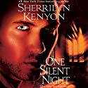 One Silent Night: A Dark-Hunter Novel Audiobook by Sherrilyn Kenyon Narrated by Scott Brick