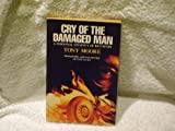 51BnMmG%2BKeL. SL160  Cry of the Damaged Man by Tony Moore