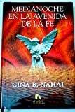 img - for Medianoche en la avenida de la fe book / textbook / text book