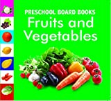 Fruits & Vegetables: 1 (Preschool Board-Books)