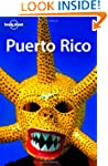 Lonely Planet Puerto Rico 4th Ed.: 4t...