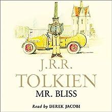 Mr Bliss Audiobook by J. R. R. Tolkien Narrated by  Sir Derek Jacobi