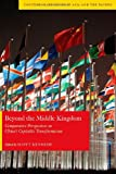 Beyond the Middle Kingdom: Comparative Perspectives on China's Capitalist Transformation (Contemporary Issues in Asia and Pacific)