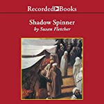 Shadow Spinner | Susan Fletcher