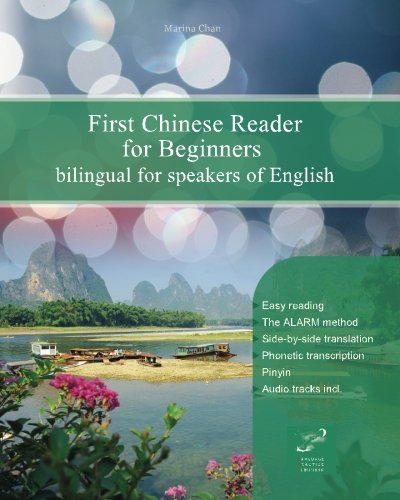 First Chinese Reader for Beginners: Bilingual for Speakers of English: Volume 1 (Graded Chinese Readers)