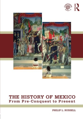 The History Of Mexico: From Pre-Conquest To Present front-705974