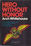 img - for Hero without honor book / textbook / text book