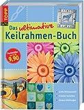 Das ultimative Keilrahmen-Buch (Topp art) title=