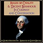 Rules of Civility & Decent Behaviour in Company and Conversation | George Washington