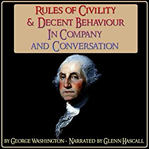 Rules of Civility & Decent Behaviour in Company and Conversation Audiobook