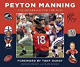 img - for Peyton Manning: A Quarterback for the Ages book / textbook / text book