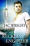 The Reckless Engineer (Jeremy Reid Mysteries #1) by Jac Wright