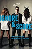 img - for How To Get The Girl | IGNORE And SCORE: Dating Mindsets Explained by Robert Belland (2012-11-30) book / textbook / text book