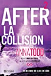 After 2 : la collision