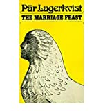 The Marriage Feast (080901372X) by Lagerkvist, Par