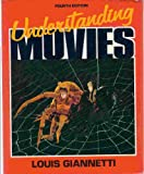 Understanding Movies (0139363297) by Louis D. Giannetti