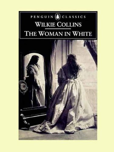 Wilkie Collins  Matthew Sweet - The Woman in White
