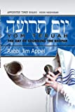 Rosh Hashanah, Yom Teruah, The Day of Sounding the Shofar (Appointed Times Series: Rosh Hashanah)