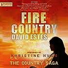 Fire Country: The Country Saga, Book 1 Hörbuch von David Estes Gesprochen von: Khristine Hvam