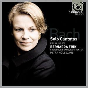 Bach: Solo Cantatas (BWV169/BWV170/BWV35) - Bernarda Fink