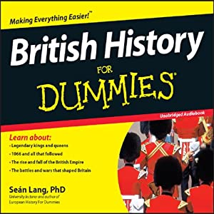 British History for Dummies | [Sean Lang]