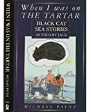 When I Was On The Tartar...