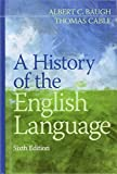 img - for A History of the English Language (6th Edition) book / textbook / text book
