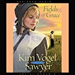 Fields of Grace | Kim Vogel-Sawyer