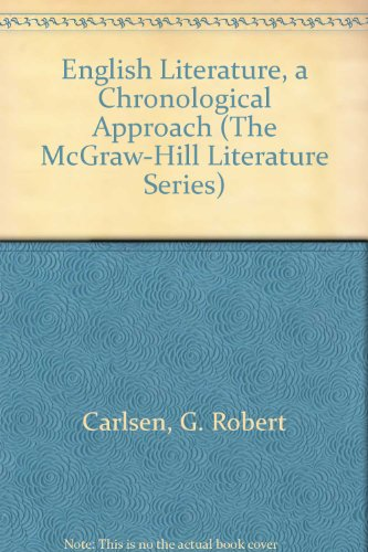 English Literature, a Chronological Approach: A Chronological Approach (McGraw-Hill Literature Series)