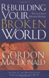 Rebuilding Your Broken World (0785261206) by MacDonald, Gordon