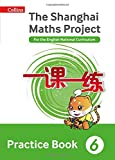 img - for Shanghai Maths   The Shanghai Maths Project Practice Book Year 6: For the English National Curriculum book / textbook / text book