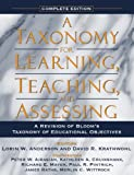 A Taxonomy for Learning, Teaching, and Assessing: A Revision of Blooms Taxonomy of Educational Objectives, Complete Edition
