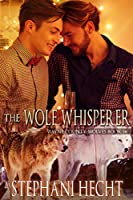 The Wolf Whisperer (Wayne County Wolves Book 14) (English Edition)