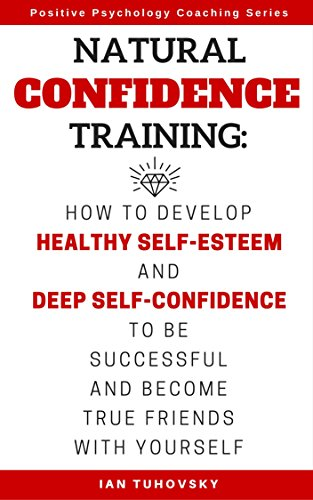 Natural Confidence Training by Ian Tuhovsky ebook deal